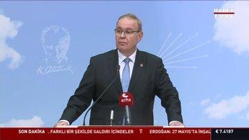"""CHP'li Öztrak: """"Bunlar, ahmakça provokasyonlardır"""""""