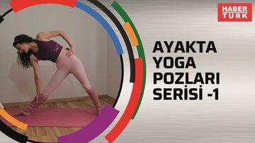 Ayakta Yoga pozları serisi - 1 (Kalça yana bakan pozlar)