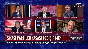 Gece Raporu - 27 Mayıs 2020 (Yeni partiler engelleniyor mu, seçim barajı düşürülebilir mi?)