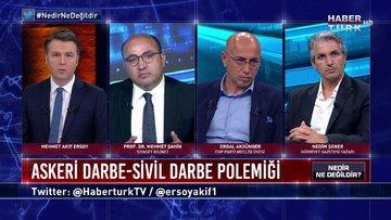 Nedir Ne Değildir - 28 Mayıs 2020 (Türkiye'de darbeler demokrasiyi nasıl etkiledi?)