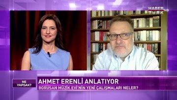 Ne Yapsak - 30 Mayıs 2020 (Ahmet Erenli, Sevil Dolmacı)