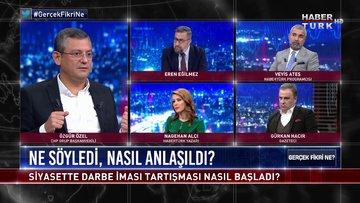 Gerçek Fikri Ne - 30 Mayıs 2020 (Darbe iması tartışması nasıl başladı? CHP'li Özgür Özel anlatıyor)