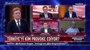 Gece Raporu - 1 Haziran 2020 (Türkiye'yi kim provoke ediyor, kutuplaşmanın sokağa etkisi ne?)