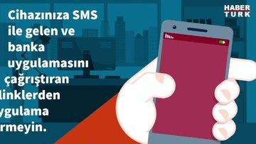 Türkiye Bankalar Birliği'nden kısa mesajla gelen uygulama linklerine dair uyarı