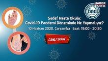 Covid-19 pandemi döneminde ne yapmalıyız?