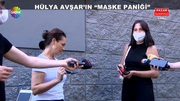 Hülya Avşar'ın maske paniği!
