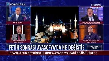 Teke Tek Bilim - 14 Haziran 2020 (İstanbul'un fethinden sonra Ayasofya'da ne değişti?)
