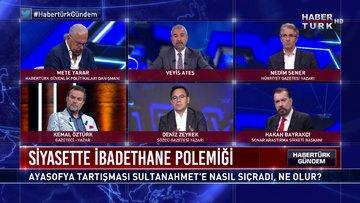 Habertürk Gündem - 14 Haziran 2020 (Ayasofya tartışması Sultanahmet'e nasıl sıçradı, ne oldu?)