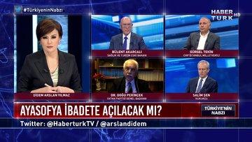 Türkiye'nin Nabzı - 15 Haziran 2020 (Ayasofya ibadete açılsın mı açılmasın mı; kim, ne diyor?)
