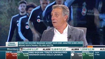 Beşiktaş Spor Kulübü Başkanı Ahmet Nur Çebi Bloomberg HT'de soruları yanıtladı
