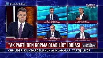 Nedir Ne Değildir - 18 Haziran 2020 (AK Parti'den kopma olabilir iddiasının perde arkasında ne var?)