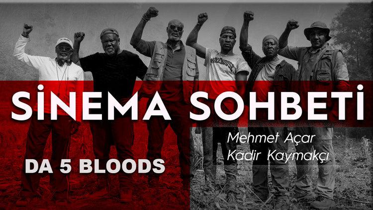 'Da 5 Bloods': Lafını esirgemeyen bir film