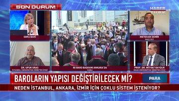 Para Gündem - 22 Haziran 2020 (İstanbul, Ankara, İzmir için neden çoklu baro sistemi isteniyor?)