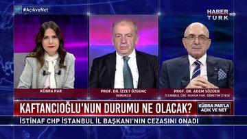 Açık ve Net - 23 Haziran 2020 (Canan Kaftancıoğlu'nun durumu ne olacak?)