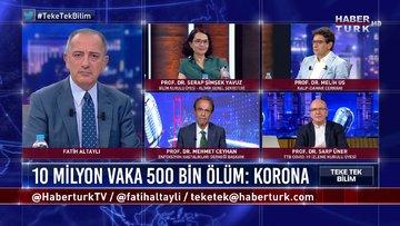 Teke Tek Bilim - 28 Haziran 2020 (Vaka sayılarında şüphe var mı, Türkiye'ye kapılar neden açılmadı?)