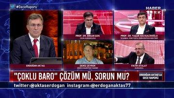 """Gece Raporu - 29 Haziran 2020 (Baro düzenlemesinde neler var, """"çoklu baro"""" çözüm mü, sorun mu?)"""