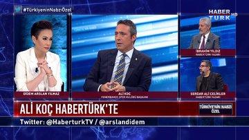 Türkiye'nin Nabzı Özel - 1 Temmuz 2020 (Fenerbahçe Başkanı Ali Koç Habertürk'te)