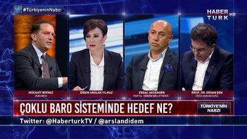 Türkiye'nin Nabzı - 3 Temmuz 2020 (Çoklu baro sisteminde hedef ne?)
