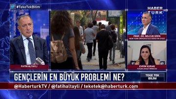 Teke Tek Bilim - 5 Temmuz 2020 (Gençlerin en büyük problemi ne; Türkiye'de genç girişimci neden az?)