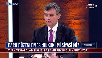 Teke Tek - 7 Temmuz 2020 (Türkiye Barolar Birliği Başkanı Metin Feyzioğlu)