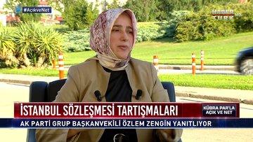 Açık ve Net - 8 Temmuz 2020 (Türkiye İstanbul Sözleşmesi'nden çıkar mı? Özlem Zengin anlatıyor)