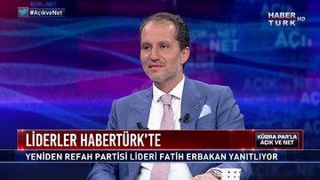 Açık ve Net - 12 Temmuz 2020 (Yeniden Refah Partisi Genel Başkanı Dr. Fatih Erbakan Habertürk'te)