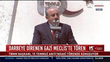TBMM Başkanı Mustafa Şentop 15 Temmuz Anıtı'ndaki törende konuştu
