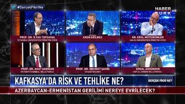 Gerçek Fikri Ne - 18 Temmuz 2020 (Azerbaycan-Ermenistan gerilimi nereye evrilecek?)