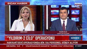 """""""Yıldırım-2 Cilo"""" operasyonu"""