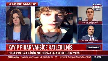 Kayıp Pınar vahşice katledilmiş