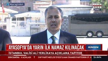 İstanbul Valisi Ayasofya için yapılan çalışmaları açıkladı
