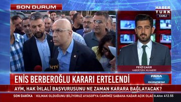 Son dakika haberi AYM, Enis Berberoğlu kararını erteledi