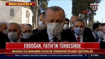 Cumhurbaşkanı Erdoğan  Fatih türbesi sonrası açıklama yaptı