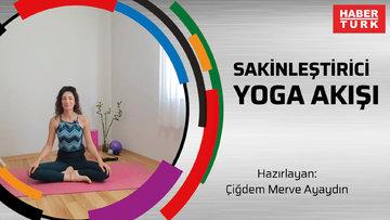 Sakinleştirici Yoga Akışı