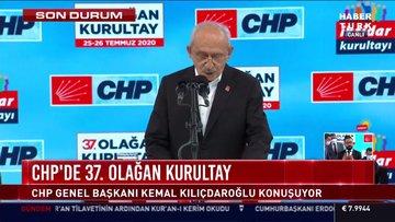 CHP Lideri Kılıçdaroğlu CHP'nin 37. Olağan Kurultay'ında konuştu