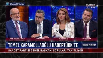 Gerçek Fikri Ne - 25 Temmuz 2020 (Saadet Partisi Genel Başkanı Temel Karamollaoğlu Habertürk'te)