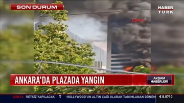 Ankara'da plazada yangın çıktı