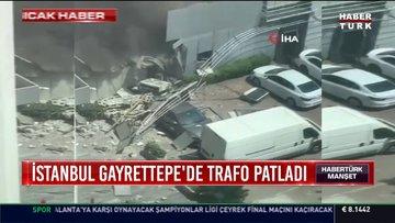 İstanbul Gayrettepe'de trafo patladı