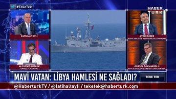 Teke Tek - 28 Temmuz 2020 (Mavi Vatan: Doğu Akdeniz'de hedef ne, Libya hamlesi ne sağladı?)