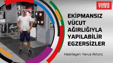 Ekipmansız Vücut Ağırlığıyla Yapılabilir Egzersizler