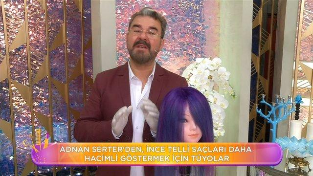 Adnan Serter'den ince telli saçlar için hacim uygulamaları