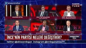 Habertürk Özel - 5 Ağustos 2020 (Muharrem İnce'nin parti kurması doğru mu, CHP oylarını böler mi?)