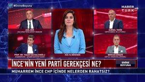 Enine Boyuna - 7 Ağustos 2020 (Muharrem İnce'nin yeni parti gerekçesi ne?)