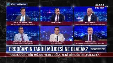Gerçek Fikri Ne - 19 Ağustos 2020 (Cumhurbaşkanı Erdoğan'ın tarihi müjdesi ne olacak?)