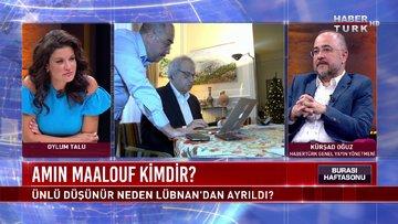 Burası Haftasonu - 22 Ağustos 2020 (Ünlü düşünür Amin Maalouf neden Lübnan'dan ayrıldı?)