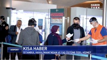 İstanbul Havalimanı'ndan 65 Yaş Üstü Yolculara Özel Hizmetler