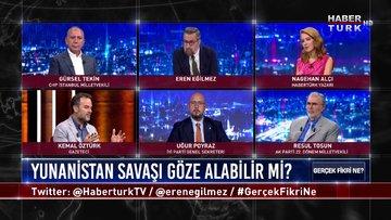 Gerçek Fikri Ne - 29 Ağustos 2020 (Yunanistan Doğu Akdeniz'de Türkiye ile savaşı göze alabilir mi?)