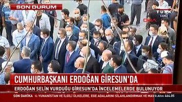 Cumhurbaşkanı Erdoğan Giresun'da
