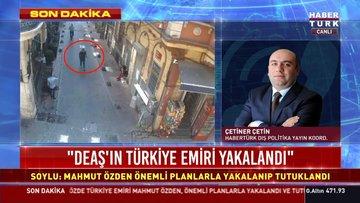 Son dakika haberi DEAŞ'ın sözde Türkiye emiri yakalandı!