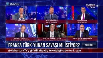 Teke Tek - 7  Eylül 2020 (Fransa Türk - Yunan savaşı mı istiyor?)